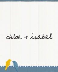 Chloe & Isabel